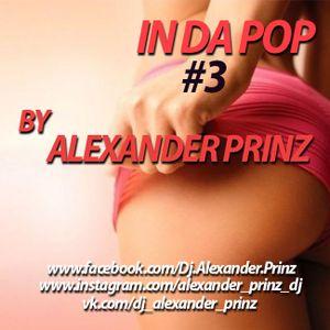 DJ Alexander Prinz- In Da Pop #3