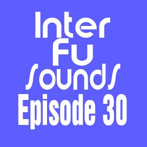 JaviDecks - Interfusounds Episode 30 (April 10 2011)