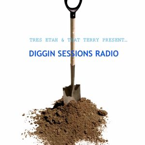 Tres Etah and That Terry present... Diggin' Sessions 035