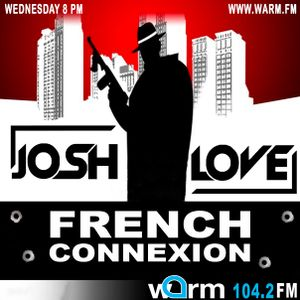 Josh Love - French Connexion (Episode 143)