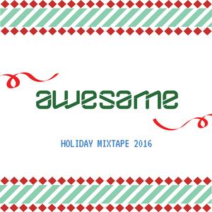 Holiday Mixtape 2016