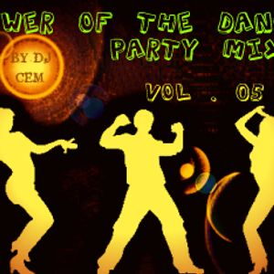 POWER OF THE DANCE PARTY VOL.05