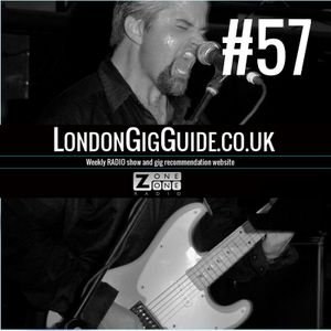 LondonGigGuide #57 - 30/06/14 - Your weekly, no nonsense guide to London gigs