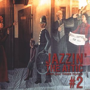 JAZZIN' The Attic #2 - Civil liberties for all - jazz, jazzrap & soul