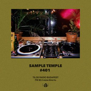 Sample Temple #401 · Tilos Radio · 03·09·2018