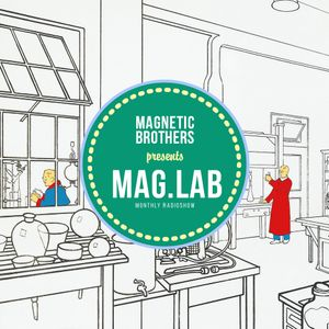 Magnetic Brothers - Mag.Lab 062 (June 2017)