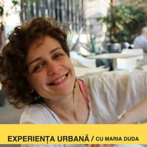 Experiența urbană #3, cu Loredana Brumă