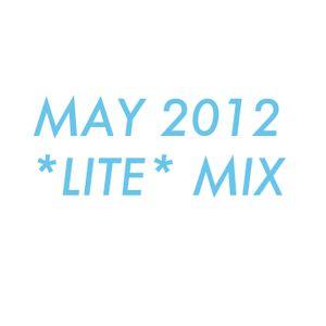 May 2012 *Lite* Mix