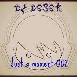 Just a momet 002