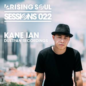 Rising Soul #22 // Kane Ian (Dustpan Recordings)
