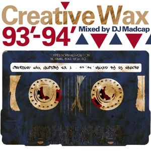 Creative Wax History Vol.1 - Mixed By Madcap
