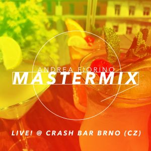 Andrea Fiorino Mastermix #573 (Live! @ Crash Bar Brno)