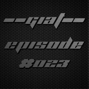 Go Into A Trance (GIAT) Weekly Mix #023