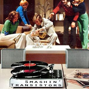 Smashin' Transistors 47: Minds Been Touched
