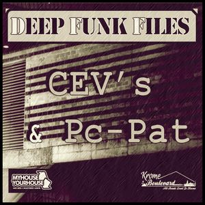 Deep Funk Files #49 with CEV's & Pc-Pat