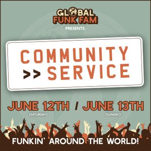 Global Funk Fam Community Service