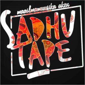 SadhuTape #41: Balkan Fever & Arabic mixture
