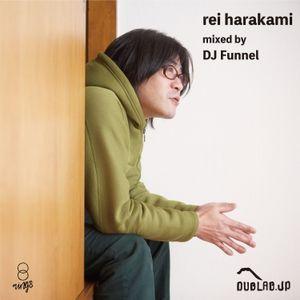 "dublab.jp Radio Collective #243 ""rings radio"" rei harakami DJ Mix by DJ Funnel (20.12.10)"
