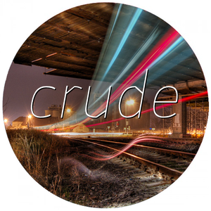 Crude - Drum & Bass - 22nd of August, 2012
