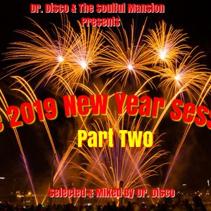 Dr. Disco - The 2019 New Year Session Part Two