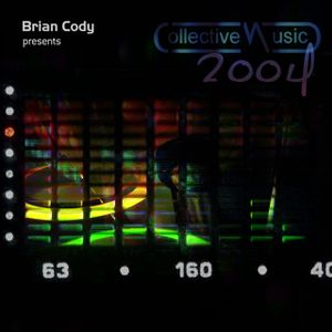 Brian Cody [Collective-music mix] 2004