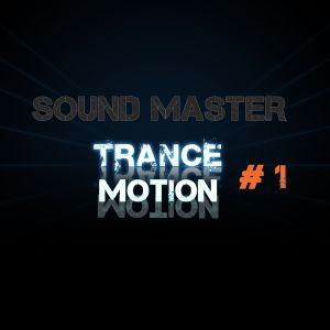 Gentleman Of Music - Trance Motion #1