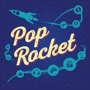 Pop Rocket Ep. 200 Our 200th Episode!