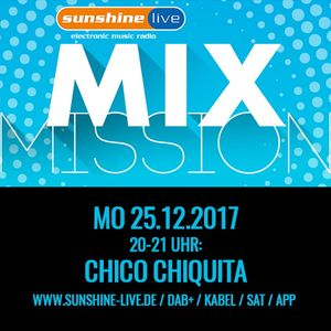 sunshine live Mixmission 2017 - Chico Chiquita