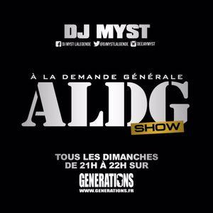 ALDGShow de Dj Myst sur Générations Fm 27 03 2016 Part I