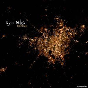 Ryan Gibson - En Route