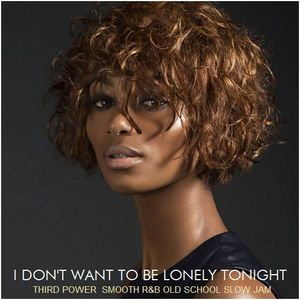 Smooth Rb Old School Slow Jam I Dont Want To Be Lonely Tonight