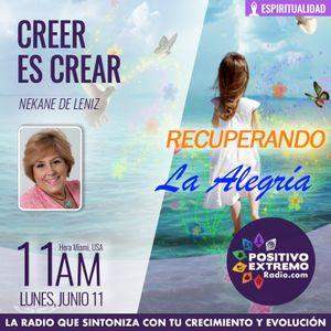 CREER ES CREAR CON NEKANE DE LENIZ-  06-11-2018-RECUPERANDO LA ALEGRIA