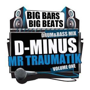 D-MINUS & MC TRAUMATIK - BIG BARS BIG BEATS MIX CD (FREE