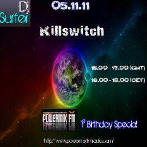 Dj Surfer: Killswitch (Powermix FM 1st Birthday Special)