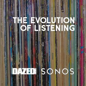 Dazed X Sonos Evolution Of Music mixed by NewForms