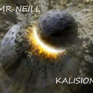 Mr Neill - Kalision