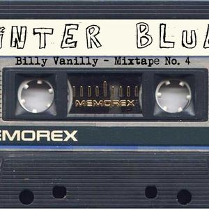 """Winter Blues"" - Mixtape #4"