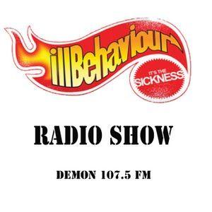 ILL BEHAVIOUR RADIO SHOW 14/09/11