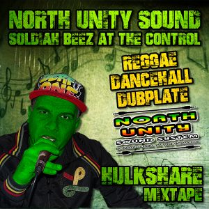 NORTH UNITY SOUND - HULKSHARE MIX