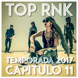 TOP RNK 2017 CAPITULO 11 [Parte 1]