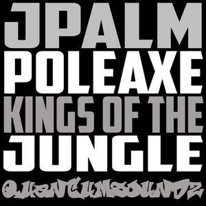 JPalm Poleaxe B2B - Kings of the Junlge - Sep 2018