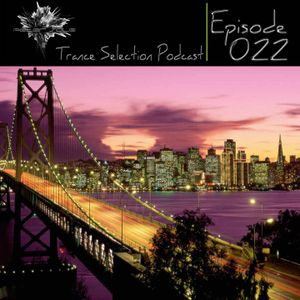 Peter Sole pres. Trance Selection Podcast 022
