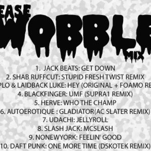 "CEASE ""WOBBLE"" MIX"