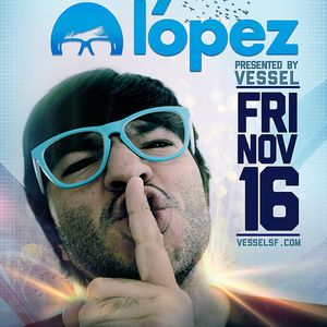 Wally Lopez - Live @ Vessel Nightclub, São Francisco, Califórnia, E.U.A. (16.11.2012)