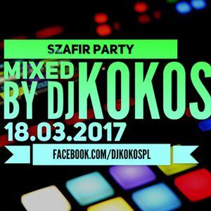 Szafir Party mixed by DJ KOKOS at Radio Szafir [18-03-2017]