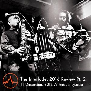 The Interlude - 11th December, 2016