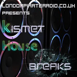 House n Breaks - Kismet Live on LPR (10-07-17)