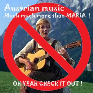 Austrian artists part one from Pop to Reggae from Glitch hop and rap to Folk and beyond its all here