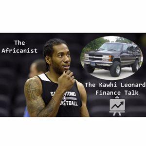 The Kawhi Leonard Finance Talk