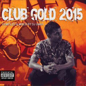 Club Gold 2015 - DJUmar